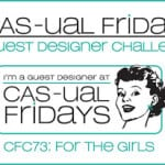 cas-ual fridays challenge 73