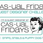 cas-ual fridays challenge 77