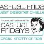 cas-ual fridays challenge 81