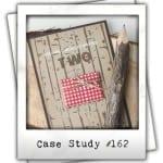 CASE Study #162