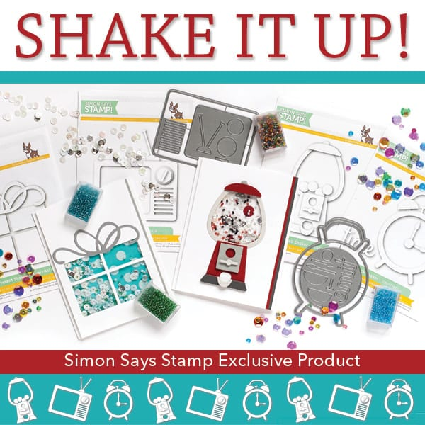Simon Says Stamp Shake It Up release