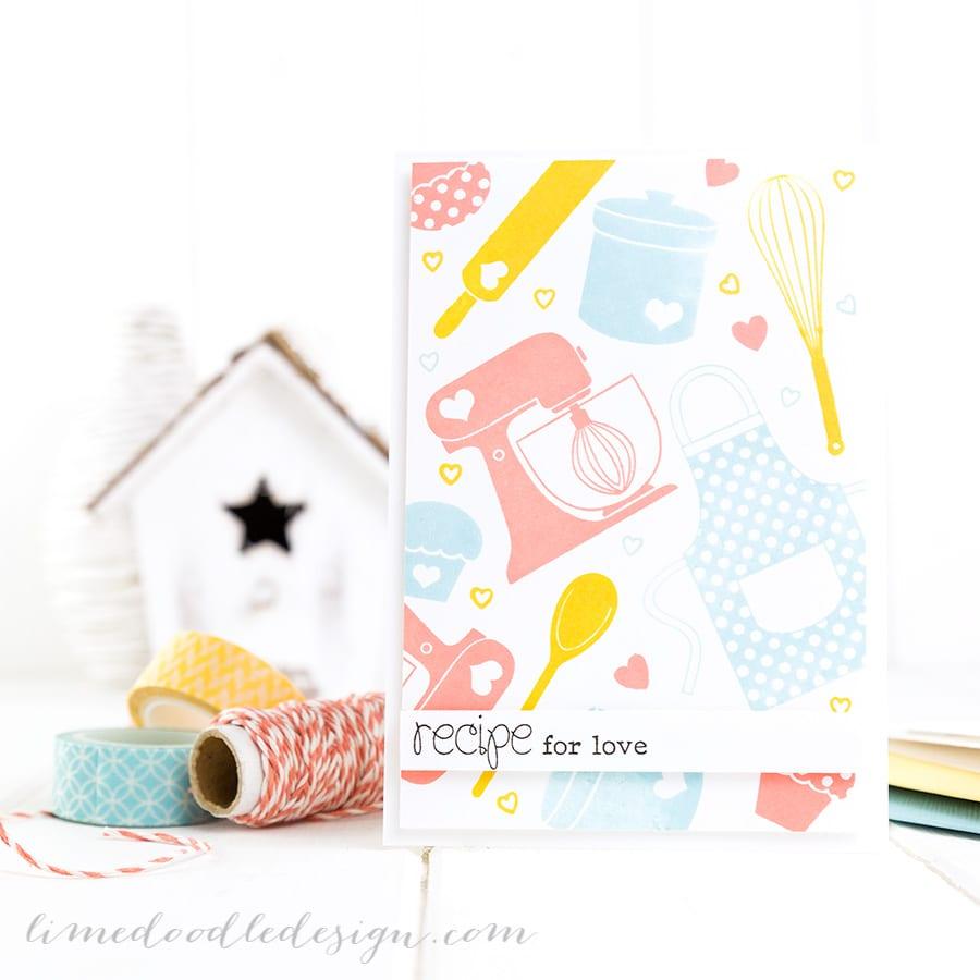 Stamped background. For more please visit http://limedoodledesign.com/2015/01/recipe-for-love/ Debby Hughes - Lime Doodle Design