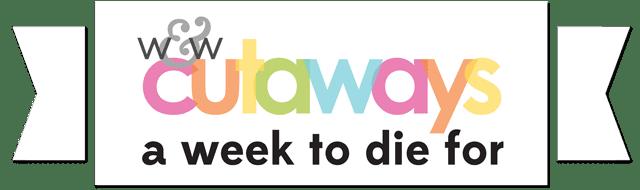 w&w-cutaways-week-to-die-for