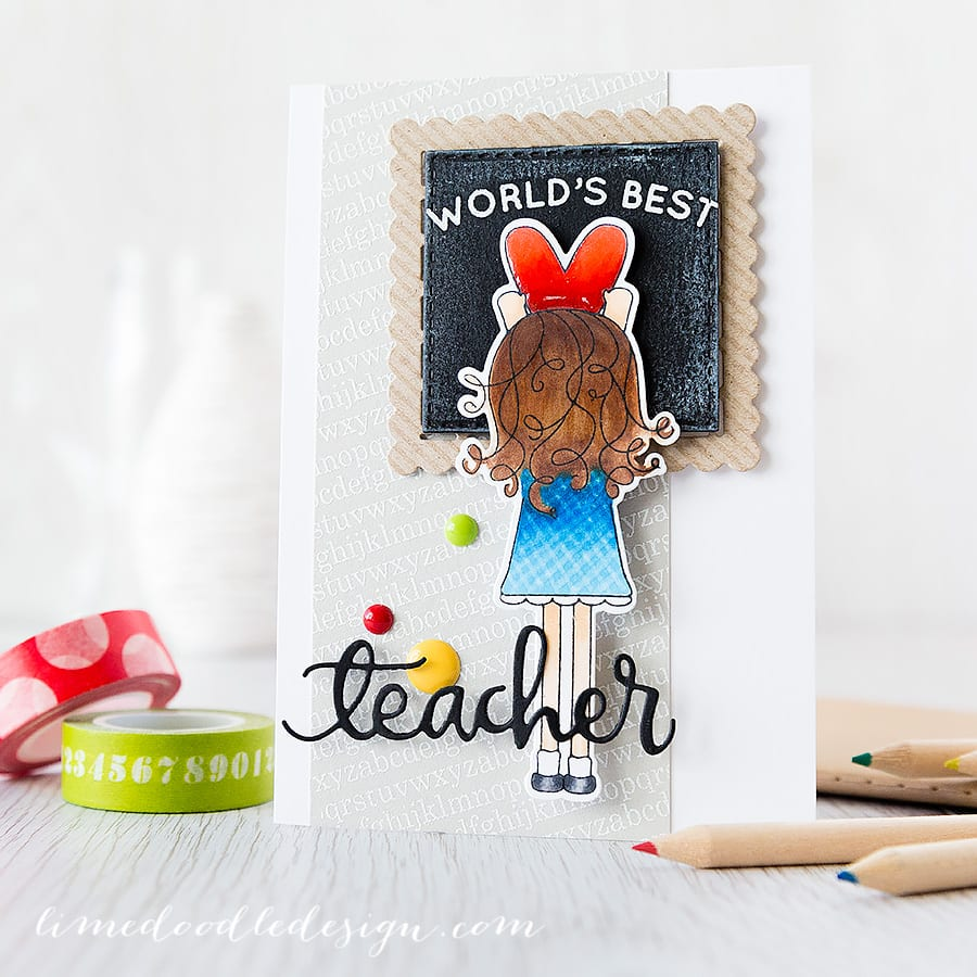 teacher card Debby Hughes - Lime Doodle Design http://limedoodledesign.com/2015/05/worlds-best-teacher-2/ #teacher #card #blackboard #heart