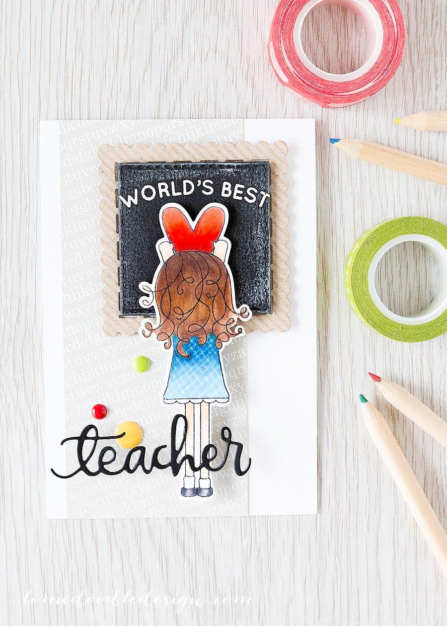teacher card Debby Hughes - Lime Doodle Design http://limedoodledesign.com/2015/05/worlds-best-teacher-2/ #teacher #card #blackboard #heart