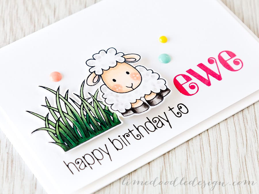 happy birthday to ewe - Debby Hughes - Lime Doodle Design http://limedoodledesign.com/2015/06/happy-birthday-to-ewe/ #birthday #card #sheep #ewe