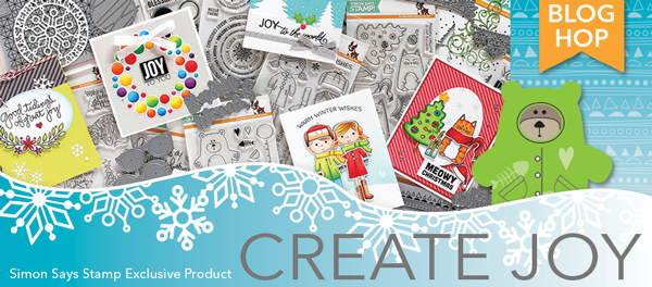 Simon Says Stamp Create Joy Blog Hop