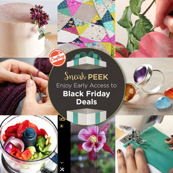 Craftsy Black Friday Sneak Peek