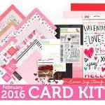 February Card Kit + CHA
