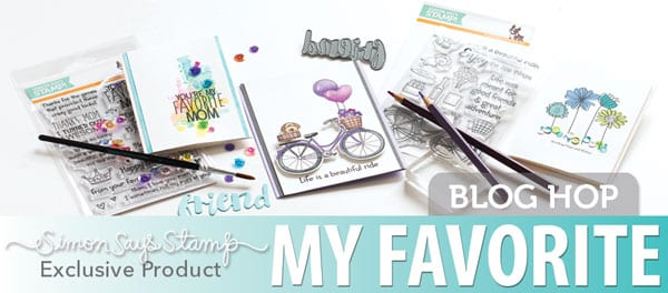 Simon Says Stamp My Favorite Blog Hop
