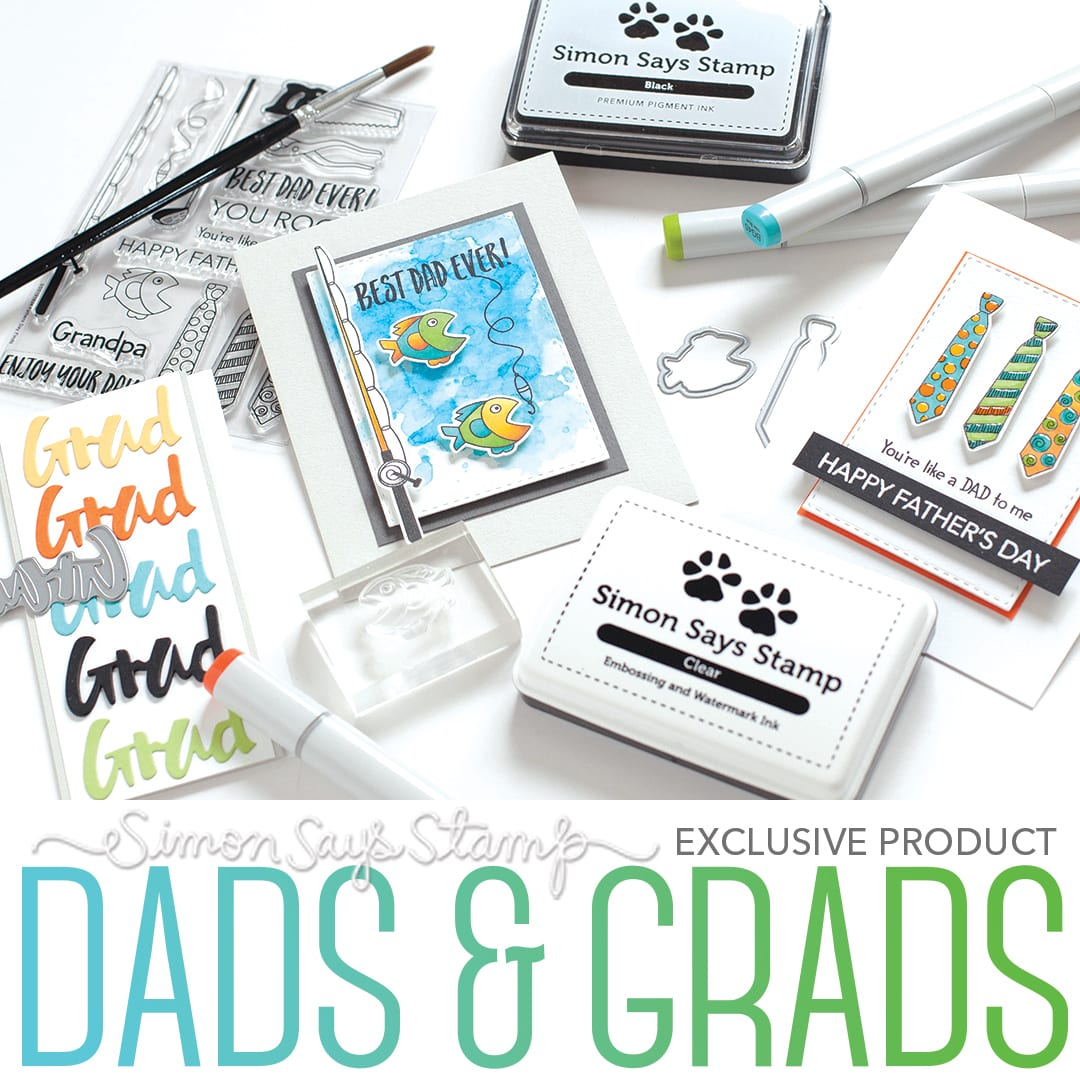 Simon Says Stamp Dads and Grads