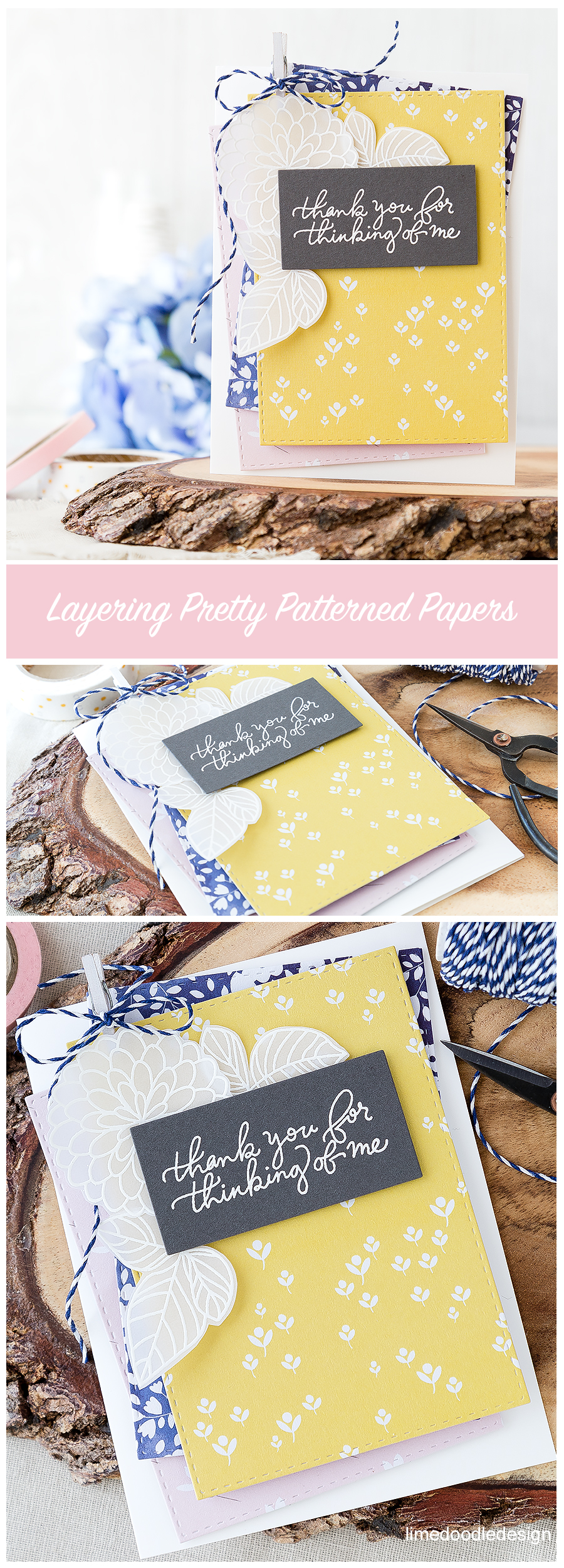 Layering pretty patterned papers on this simple thank you card. Find out more by clicking on the following link: http://limedoodledesign.com/2016/07/layering-pretty-patterned-papers/