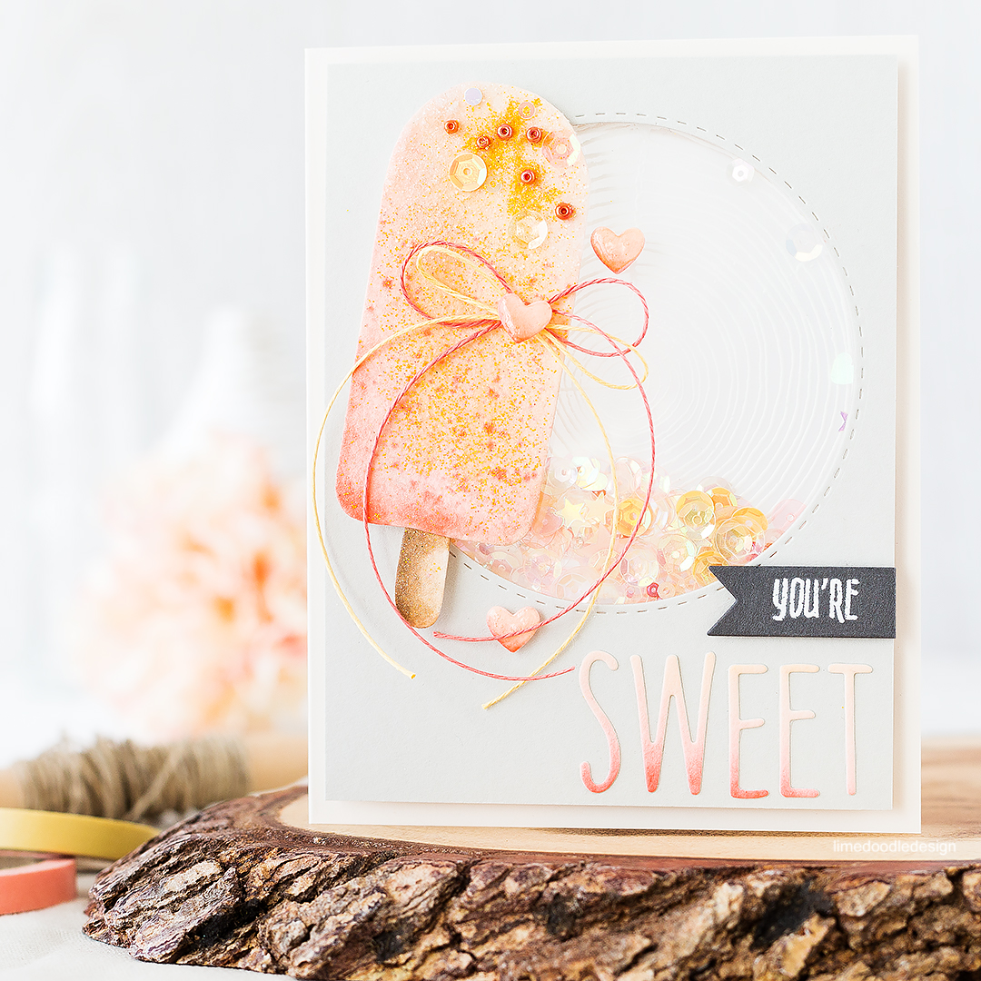You're Sweet - ice lolly shaker card. Find out more by clicking on the following link: http://limedoodledesign.com/2016/08/concord-9th-birthday-bash/
