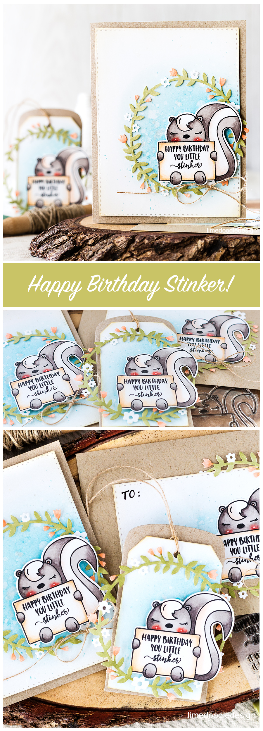 Happy Birthday You Little Stinker! Find out more about this cute card with matching envelope and tag by clicking on the following link: http://limedoodledesign.com/2016/08/happy-birthday-you-little-stinker/