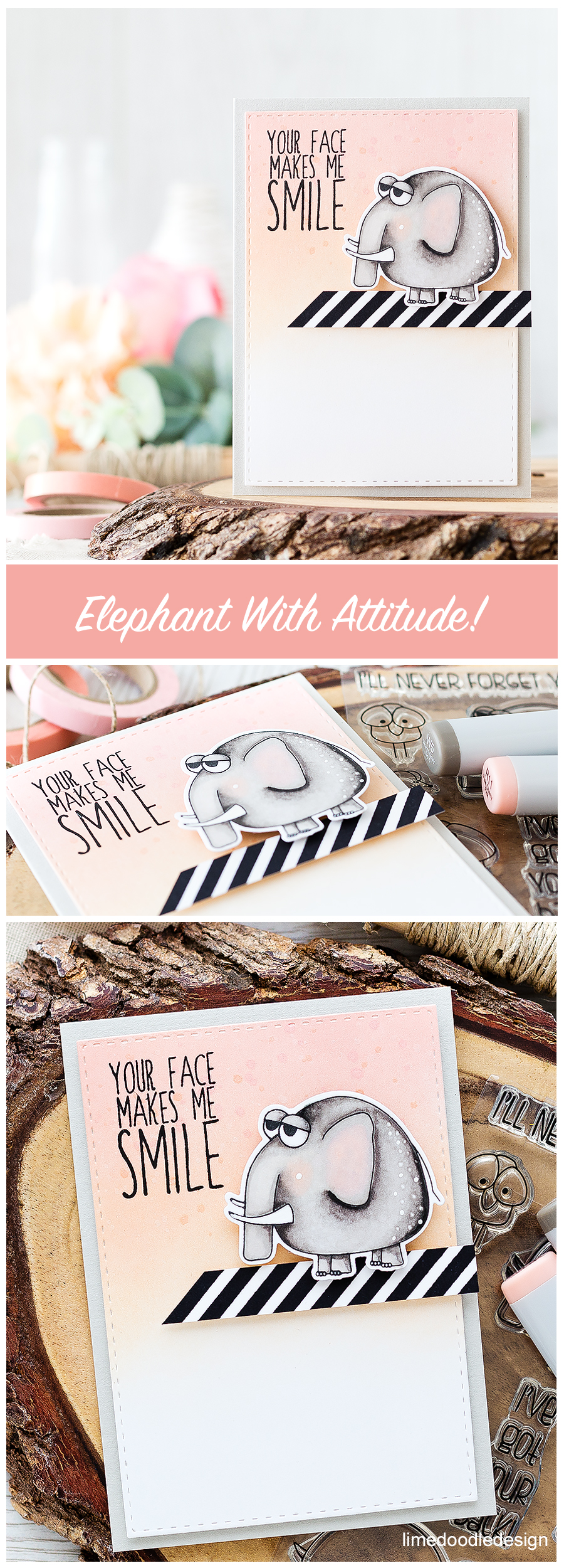 Elephant with attitude! To find out more about this card click on the following link: http://limedoodledesign.com/2016/08/elephant-with-attitude/