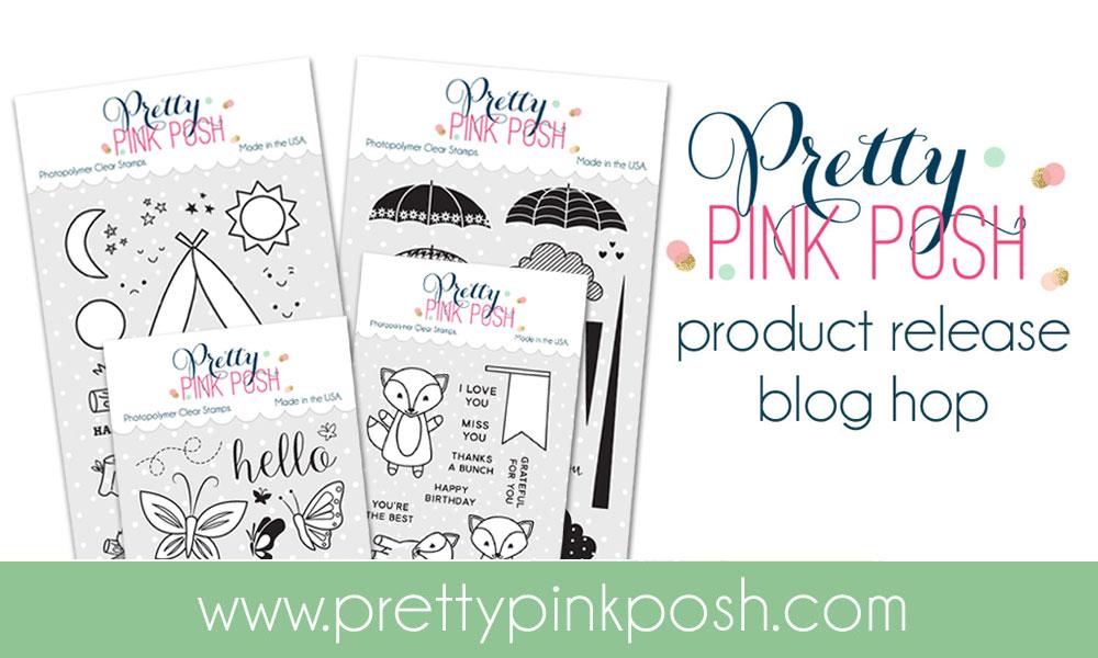 Pretty Pink Posh August Release Hop