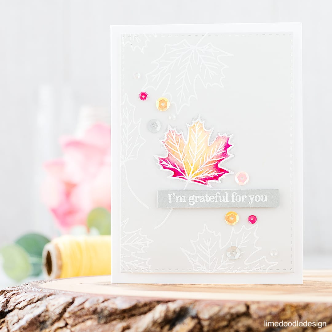 Lone autumn leaf. I'm grateful for you. Find out more about this card by clicking on the following link: http://limedoodledesign.com/2016/09/lone-autumn-leaf-altenew-stamptember/