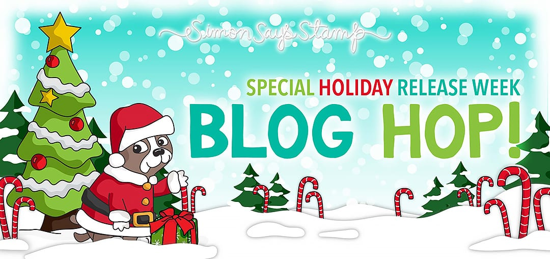 Simon Says Stamp Special Holiday Release Week Blog Hop