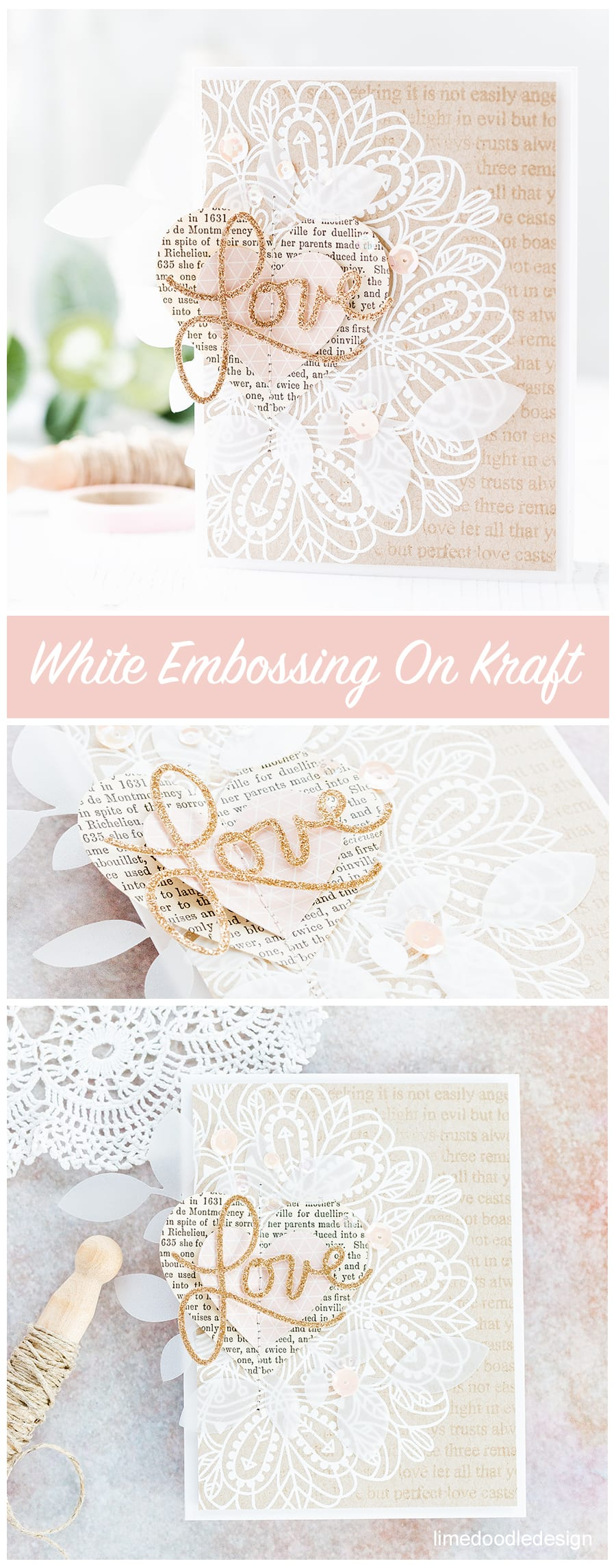 White embossing on kraft Valentine's card by Debby Hughes. Find out more about this card by clicking on the following link: http://limedoodledesign.com/2017/02/white-embossing-on-kraft/