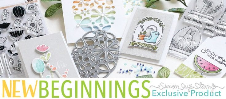 Simon Says Stamp New Beginnings Release