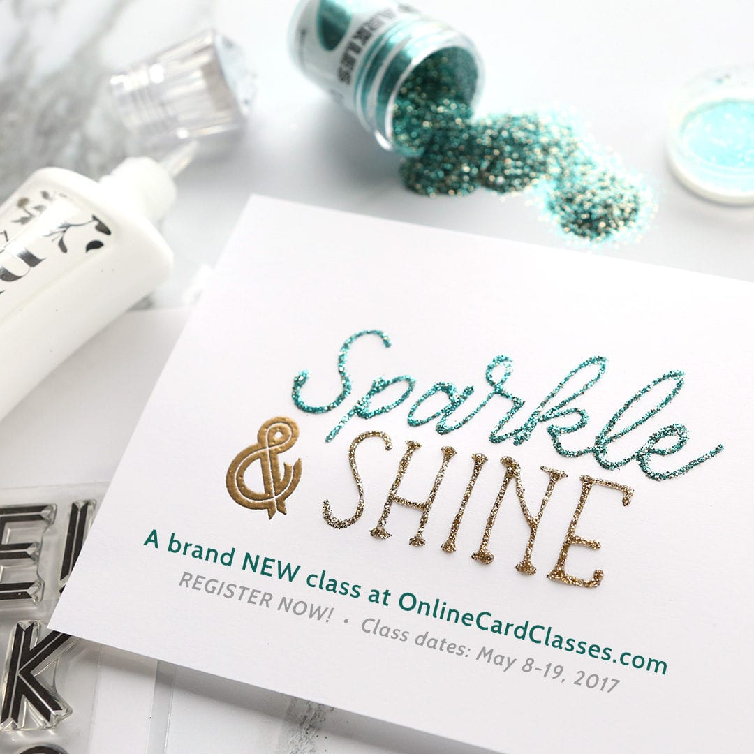 Giveaway Online Card Classes Sparkle & Shine