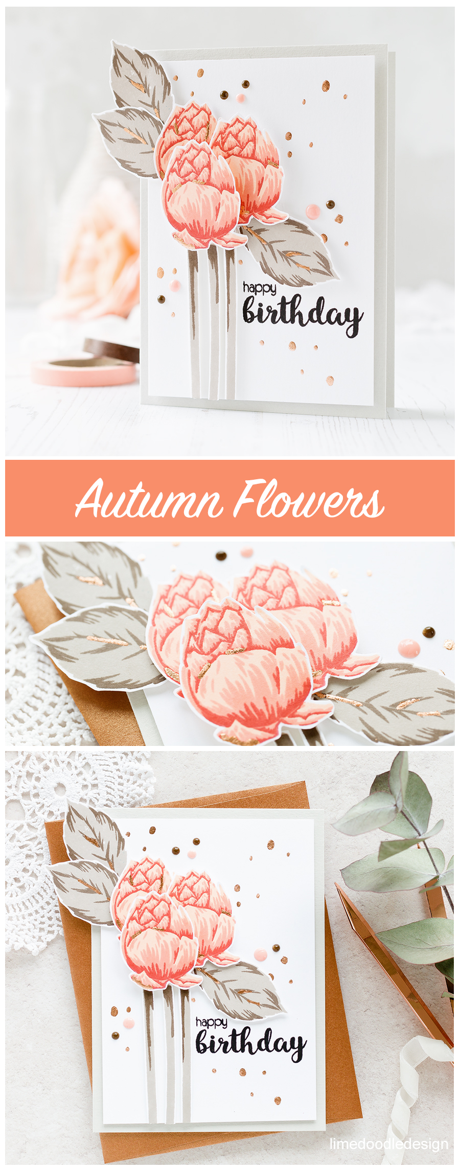 Autumn flowers by Debby Hughes - using a muted colour scheme to stretch our beautiful flower stamps from the spring and summer to the autumn months. Find out more about this handmade card: http://limedoodledesign.com/2017/07/autumn-flowers/