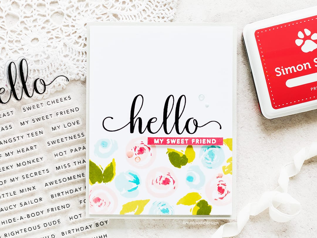 Hello My Sweet Friend handmade card by Debby Hughes. Find out more about this handmade card here: http://limedoodledesign.com/2017/08/a-one-layer-card-almost/