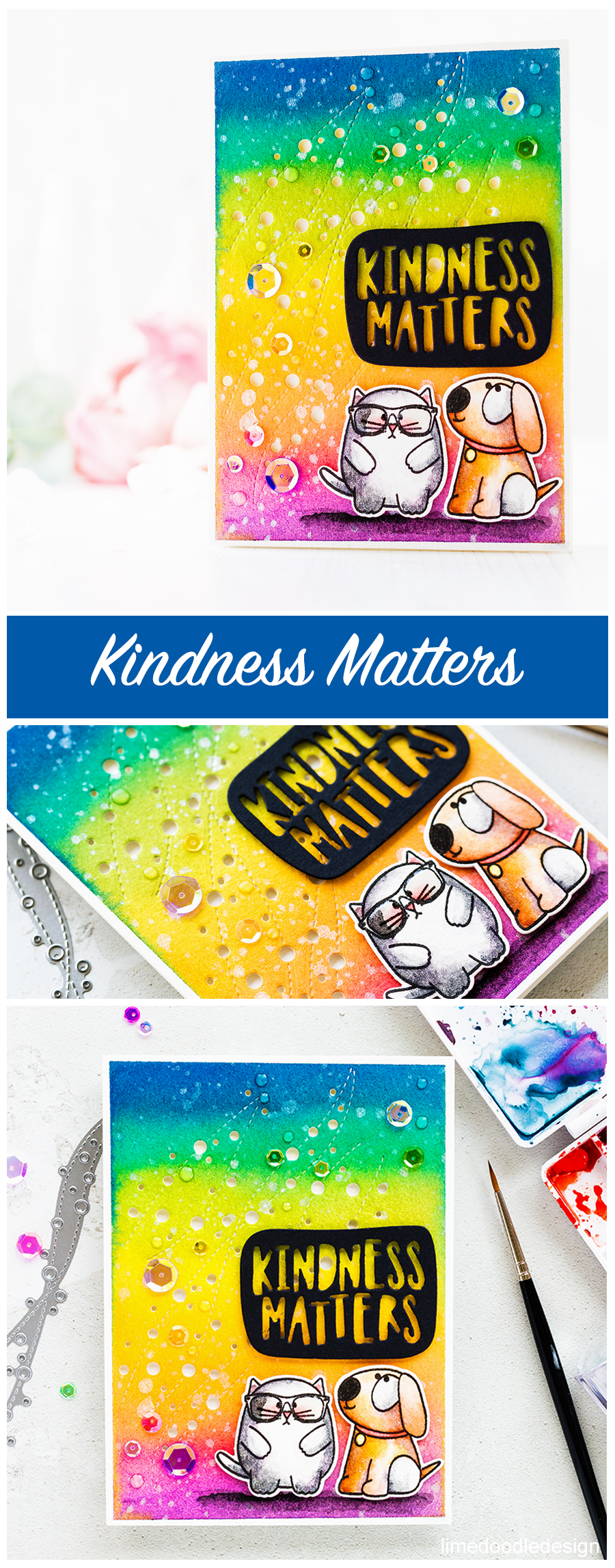 Rainbow watercoloured kindness matters cute handmade card by Debby Hughes using the new Encouraging Words release from Simon Says Stamp. Find out more about this handmade card here: http://limedoodledesign.com/2017/08/simon-says-stamp-encouraging-words-blog-hop/