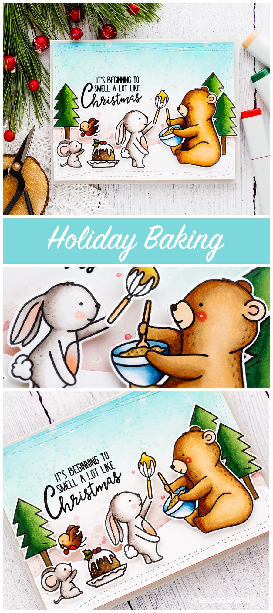 Cute Holiday baking handmade Christmas card by Debby Hughes using the Neat & Tangled Holiday Baking set. Find out more here: http://limedoodledesign.com/2017/09/holiday-baking/