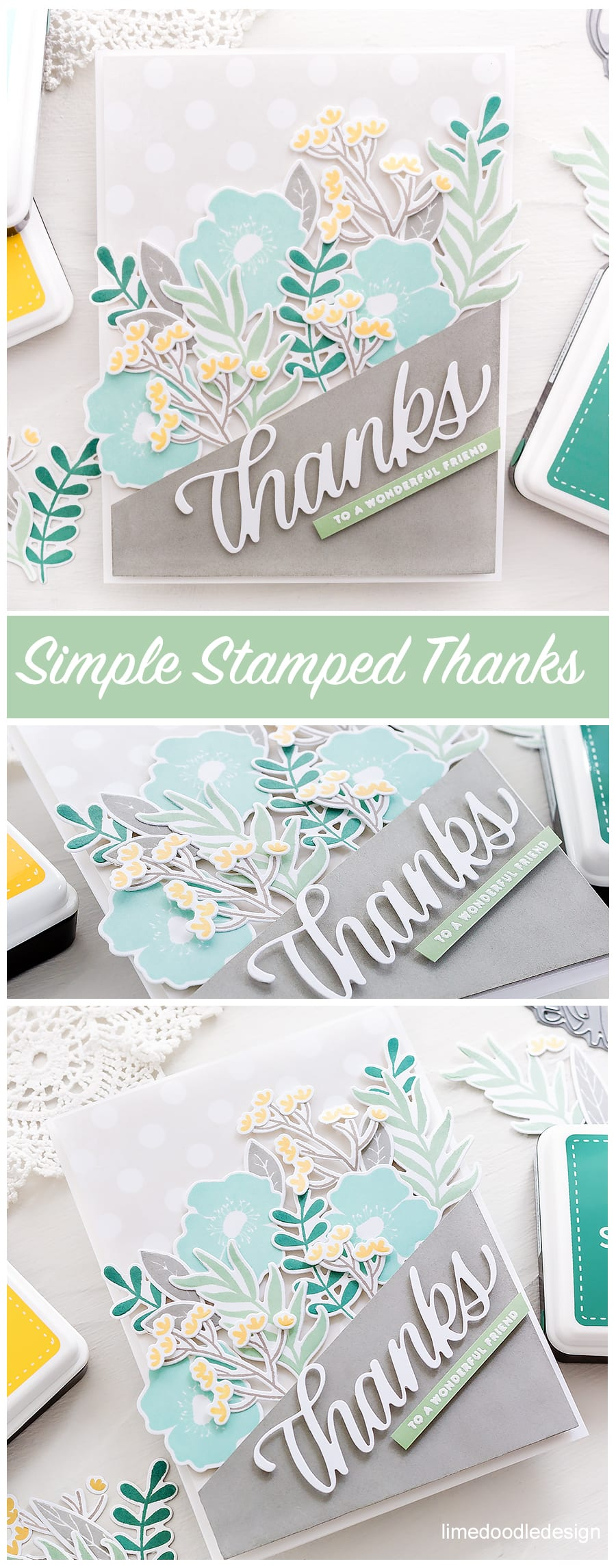 Simply stamped and die cut floral thanks to a wonderful friend, handmade card by Debby Hughes. Find out more here: http://limedoodledesign.com/2018/03/simply-stamped-die-cut-floral-thanks/