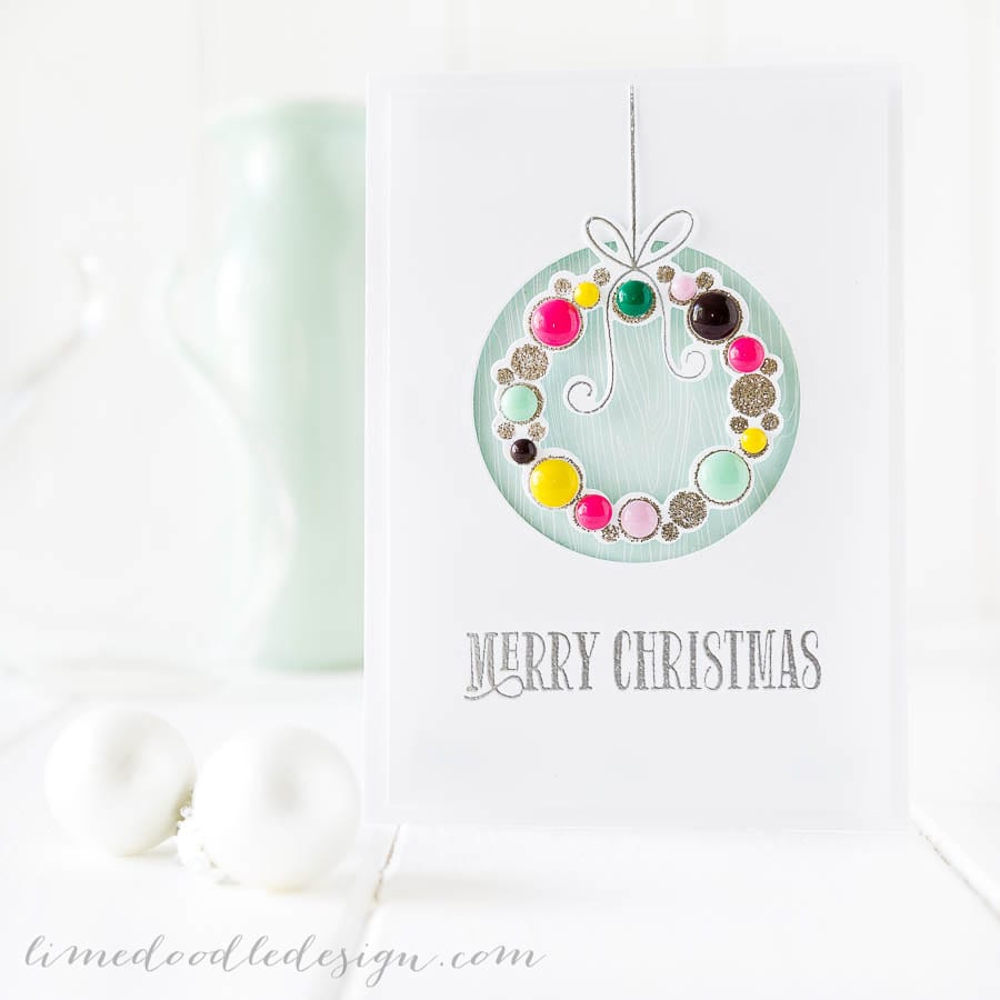 Debby Hughes - Lime Doodle Design - Clearly Besotted Stamps October release - christmas, card, wreath, baubles