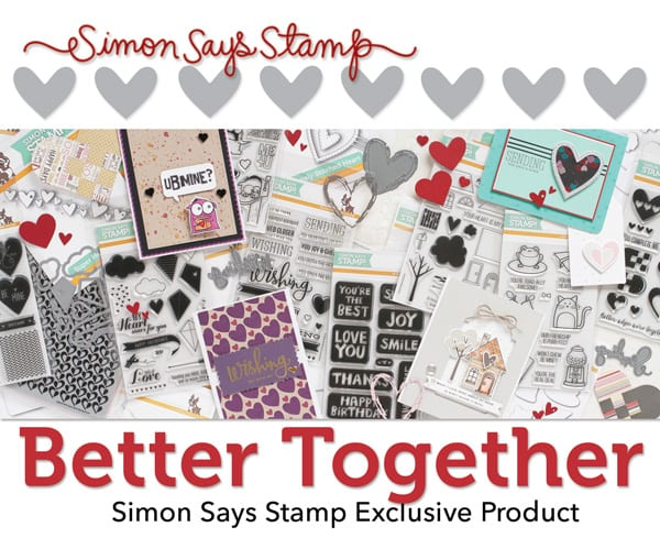 Simon Says Stamp Better Together