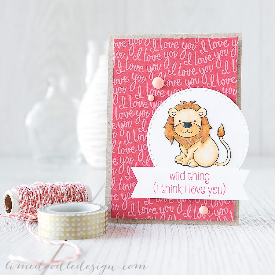 https://limedoodledesign.com/2015/02/wild-thing/ Debby Hughes - Lime Doodle Design #card #cute #lion #valentine