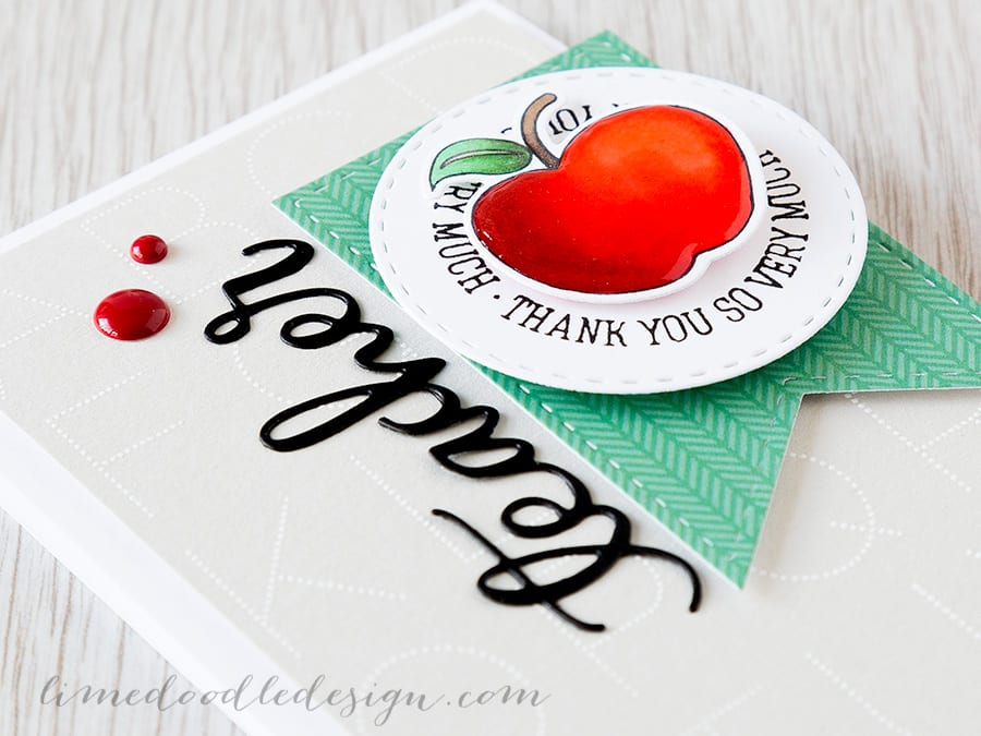 Teacher appreciation thank you card - Debby Hughes - Lime Doodle Design - https://limedoodledesign.com/2015/05/teacher-appreciation/ #card #teacher # apple
