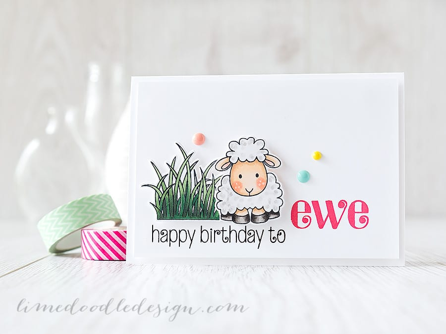 happy birthday to ewe - Debby Hughes - Lime Doodle Design https://limedoodledesign.com/2015/06/happy-birthday-to-ewe/ #birthday #card #sheep #ewe