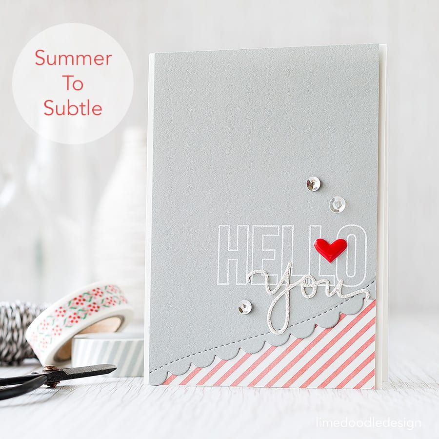 From summer to subtle - switching things up with the August Card Kit. Learn more by clicking the following link: https://limedoodledesign.com/2015/07/from-summer-to-subtle/