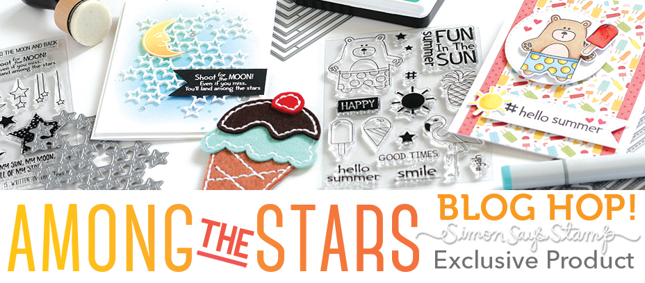 Simon Says Stamp Among the Stars Blog Hop