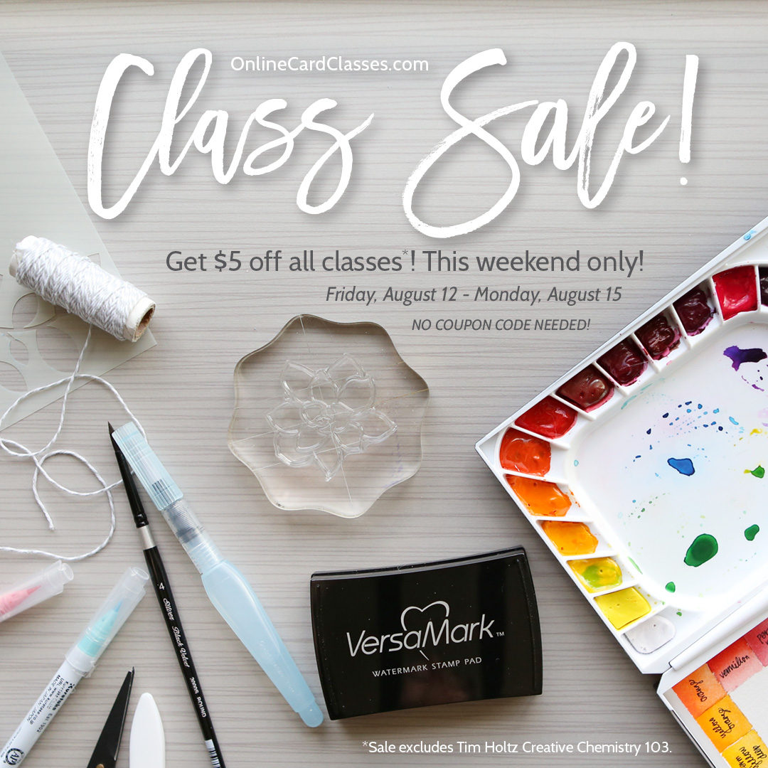 Online Card Class Sale & A Giveaway!