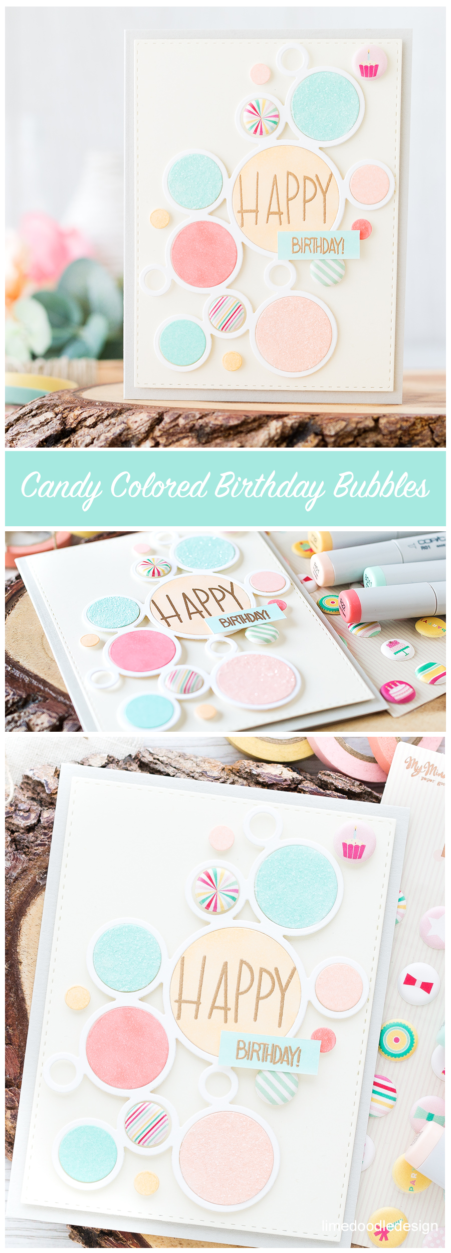 Candy Colored Birthday Bubbles Card. Find out more by clicking on the following link: https://limedoodledesign.com/2016/08/candy-colored-birthday-bubbles/