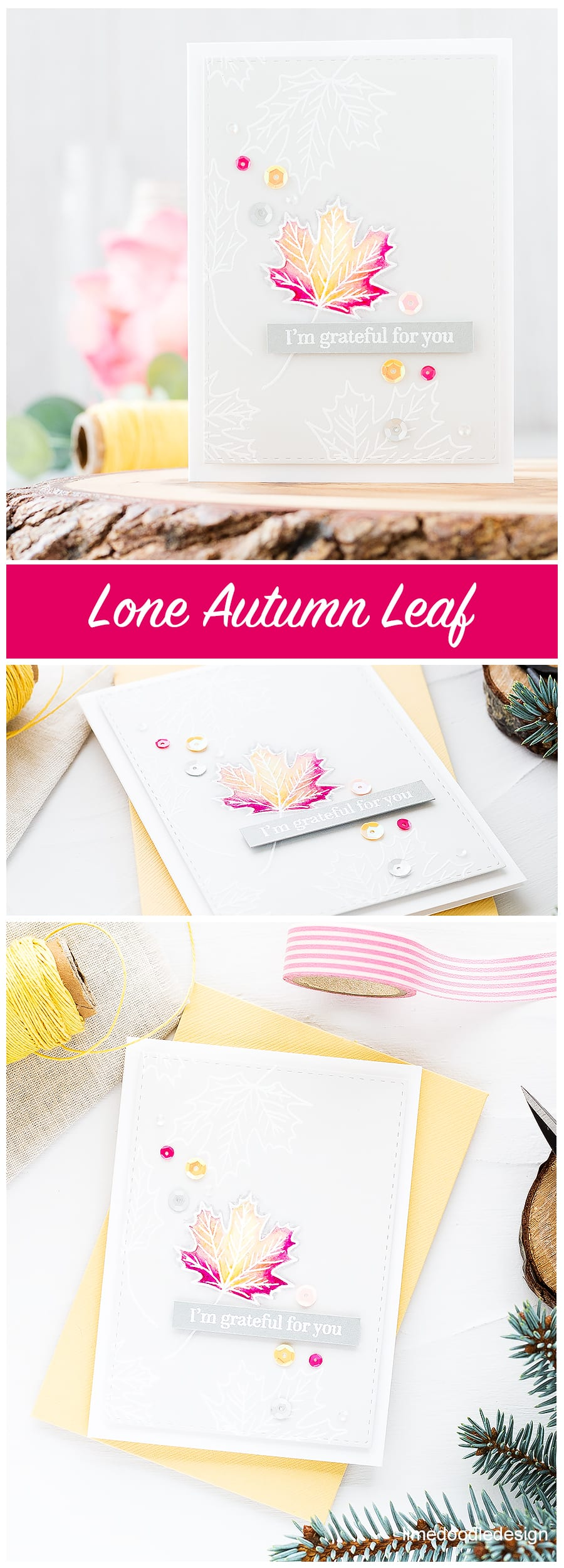 Lone autumn leaf. I'm grateful for you. Find out more about this card by clicking on the following link: https://limedoodledesign.com/2016/09/lone-autumn-leaf-altenew-stamptember/