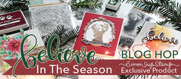 Simon Says Stamp Believe In The Season Blog Hop