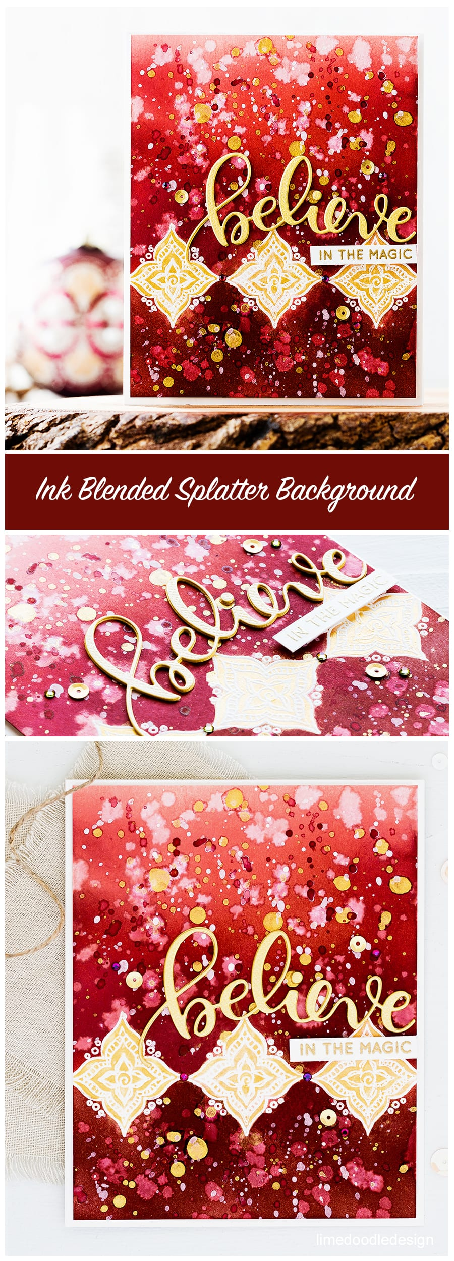 Believe in the magic - video step by step of creating this deep burgundy and gold splattered background inspired by Christmas ornaments. Find out more about this Christmas card by clicking on the following link: https://limedoodledesign.com/2016/11/video-believe-in-the-magic/
