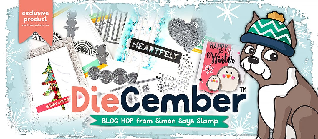 Simon Says Stamp Diecember Blog Hop