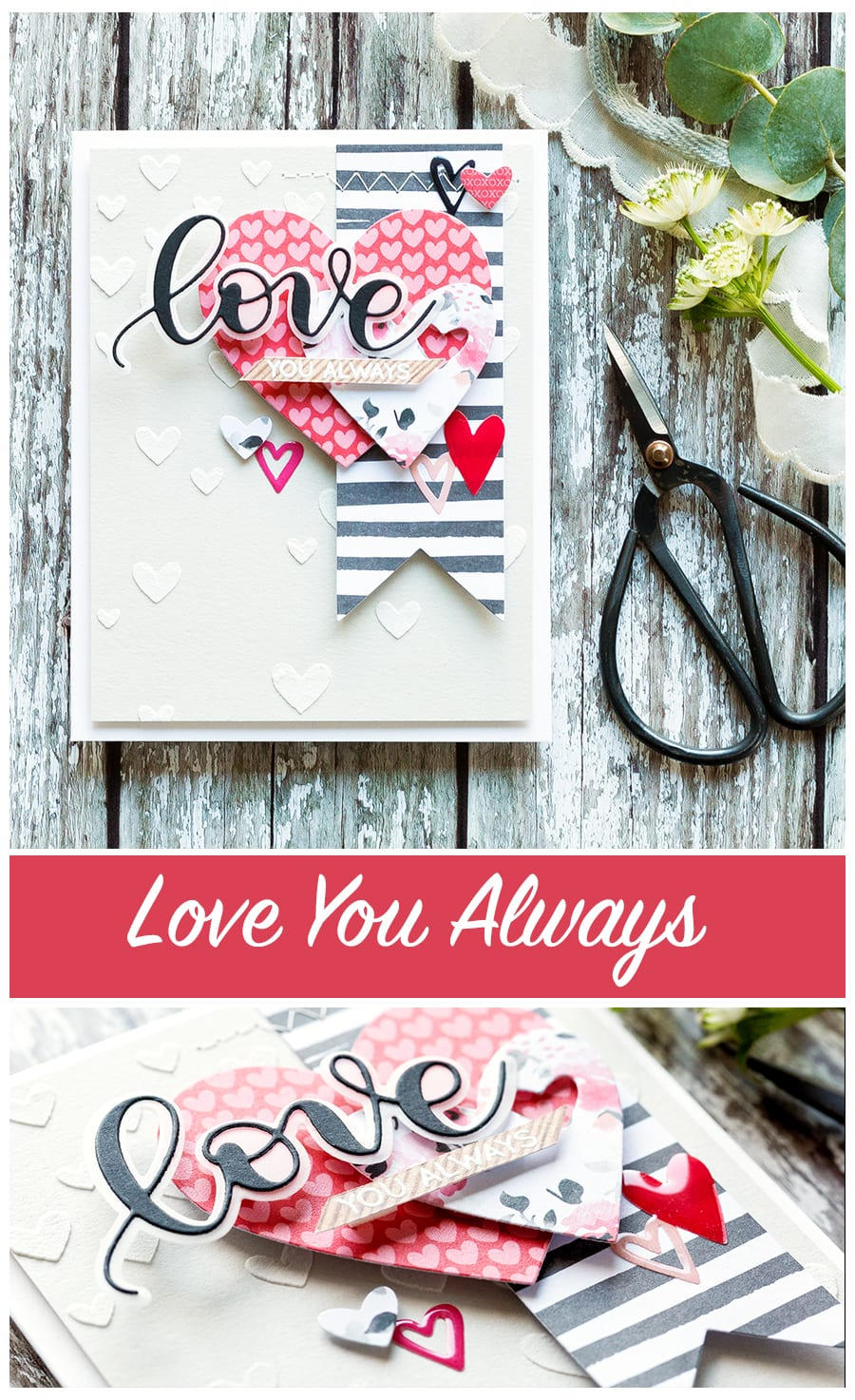 Love You Always card by Debby Hughes. Find out more about this Valentine's card by clicking on the following link: https://limedoodledesign.com/2017/01/love-you-always/