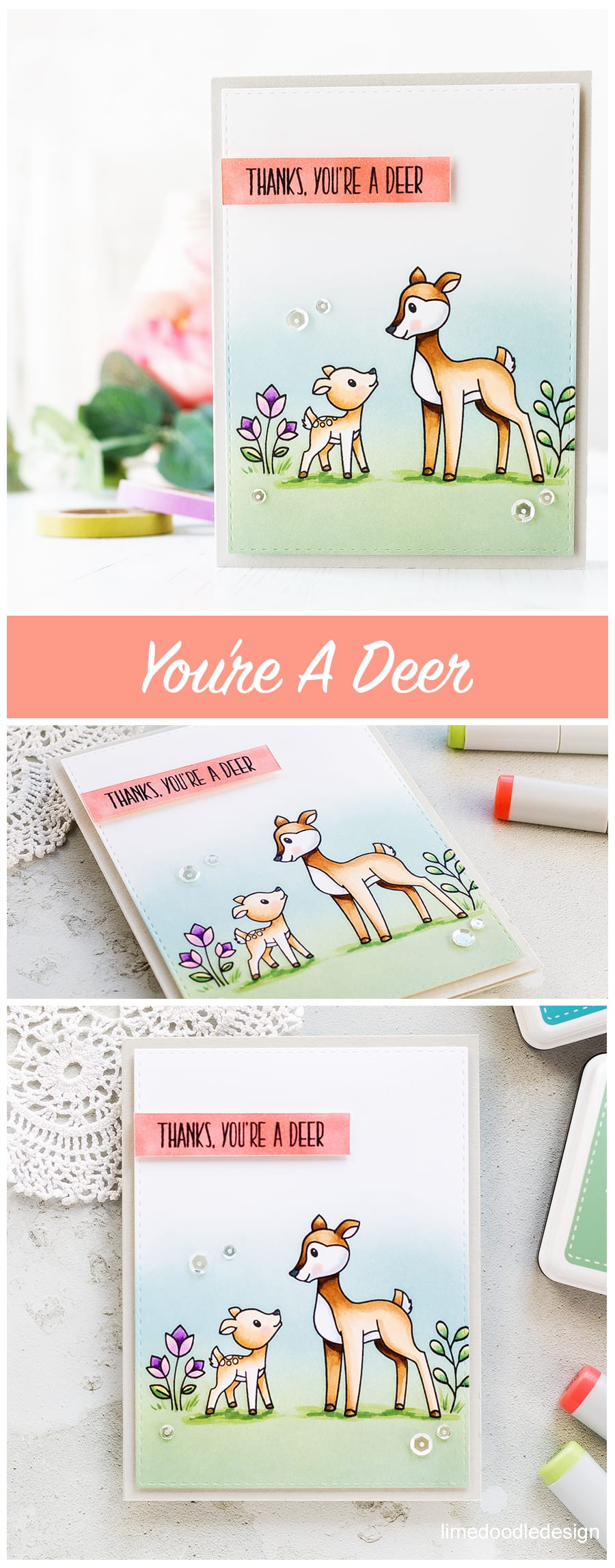 Thanks, You're A Deer card by Debby Hughes using the new Mothers Fathers Flowers release from Simon Says Stamp. Find out more by clicking on the following link: https://limedoodledesign.com/2017/04/mothers-fathers-flowers-sss-release-hop/