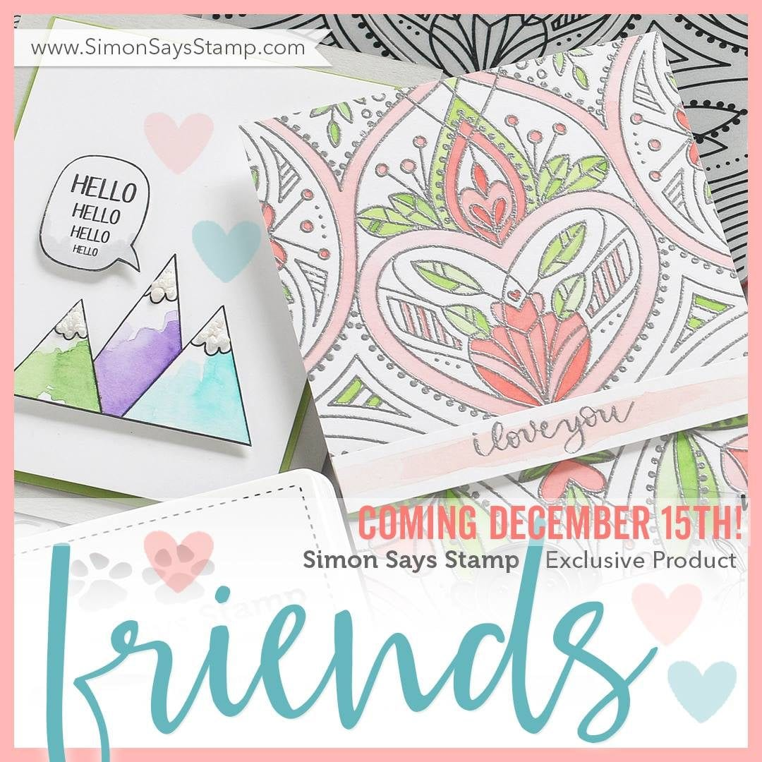 New Friends Release From Simon Says Stamp