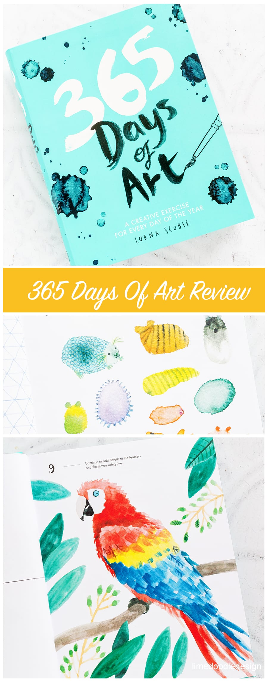A book review of 365 Days Of Art by Lorna Scobie. Find out more here https://limedoodledesign.com/2018/02/book-review-365-days-of-art/