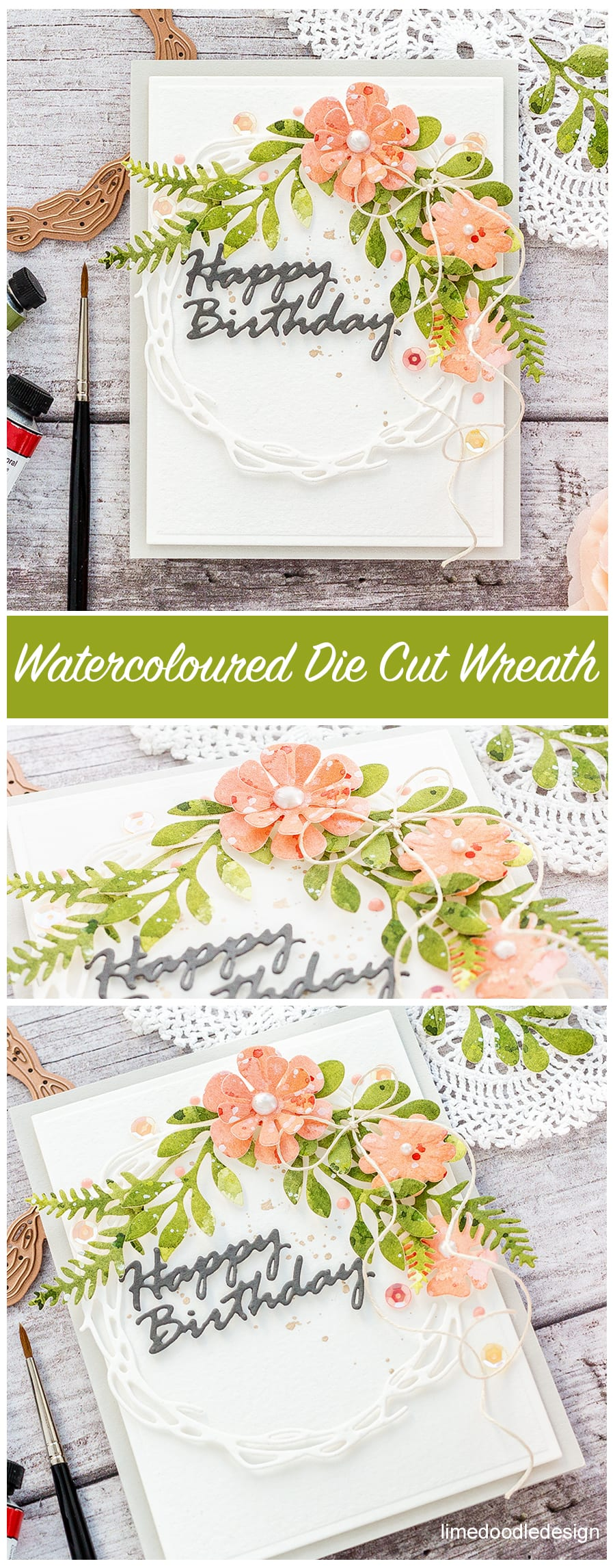 Video tutorial - watercoloured wreath handmade card by Debby Hughes using new Spellbinders dies. Find out more here: https://limedoodledesign.com/2018/02/video-watercoloured-die-cut-wreath/