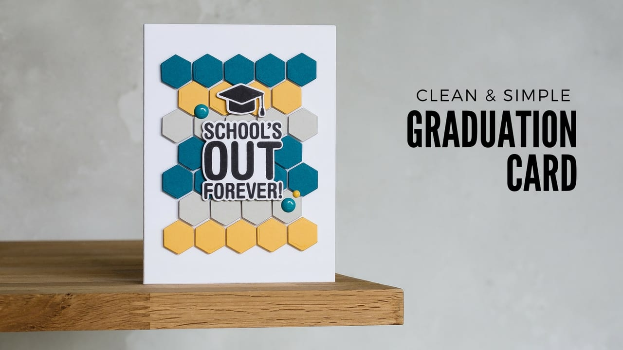 Video – Clean & Simple Graduation Card + Playing With Colour & Repetition
