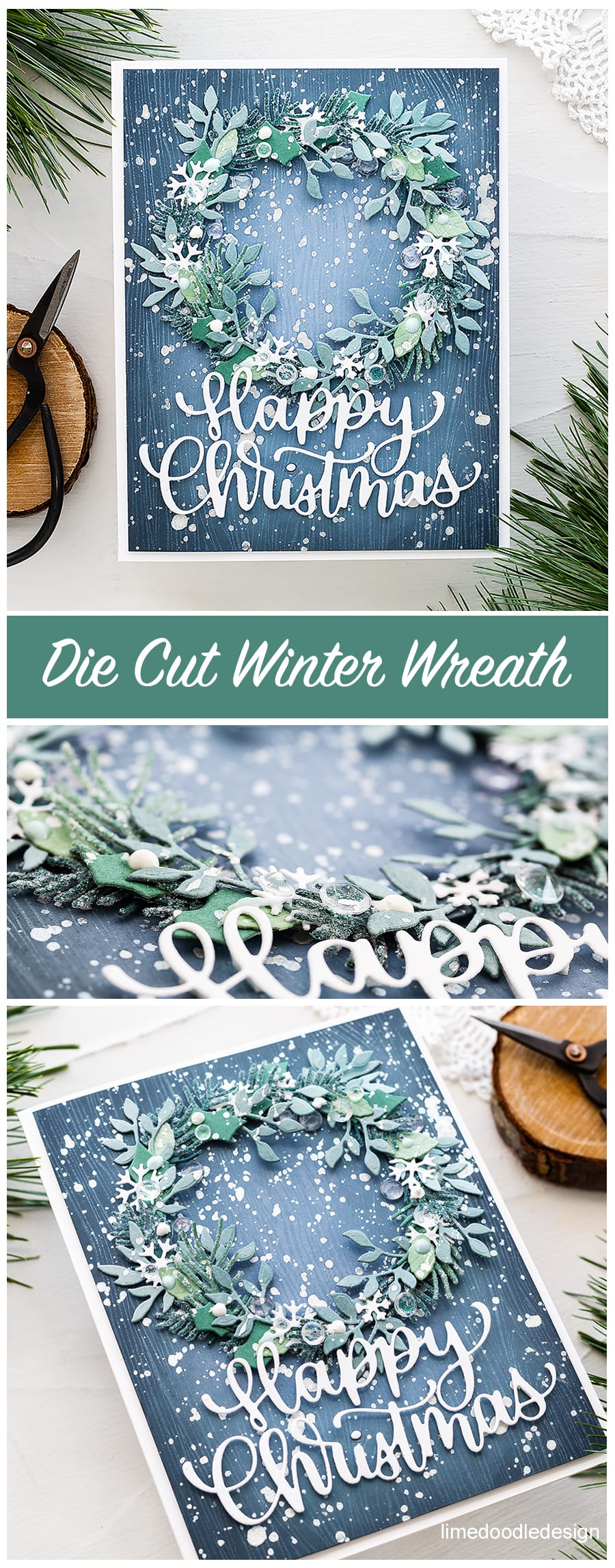 Video tutorial - die cut winter wreath handmade Christmas card by Debby Hughes using products from Simon Says Stamp. Find out more here: https://limedoodledesign.com/2018/11/video-die-cut-winter-wreath/